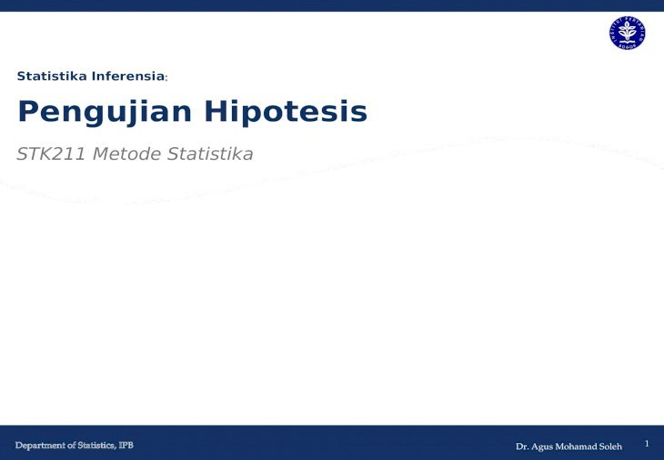 Statistika Inferensia Pengujian Hipotesis mungkin benar ...